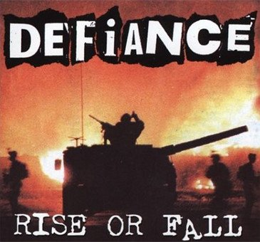 Defiance - Rise Or Fall