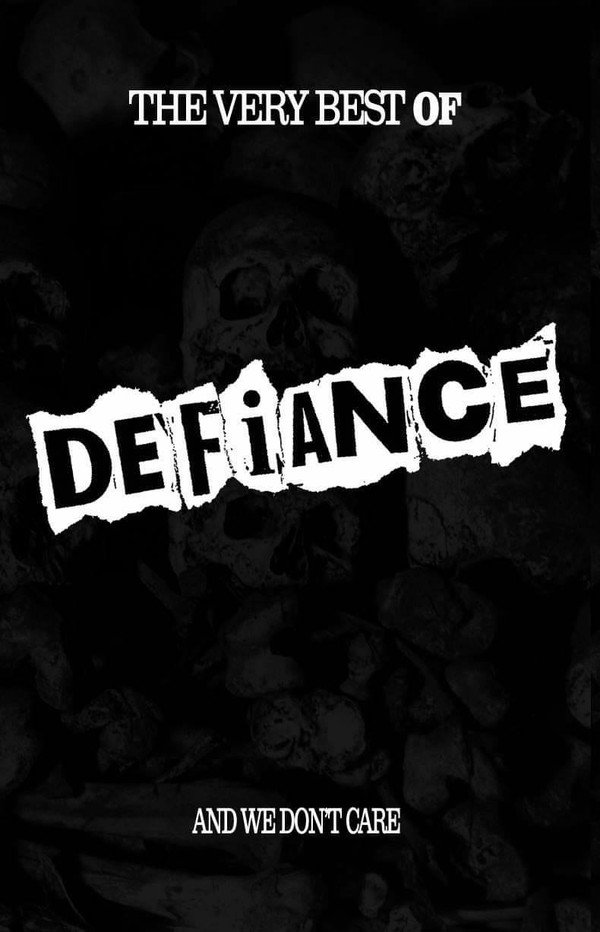 Defiance - The Very Best Of Defiance And We Don