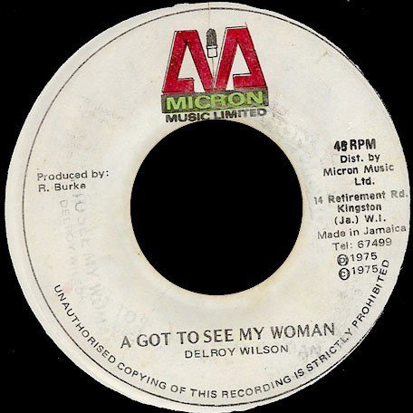 Delroy Wilson - A Got To See My Woman