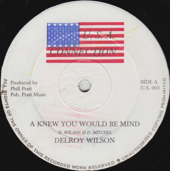 Delroy Wilson - A Knew You Would Be Mind / Are You Ready