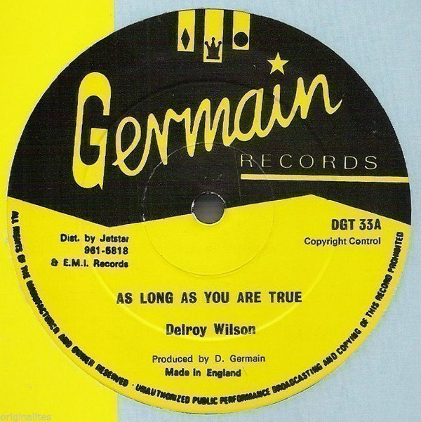 Delroy Wilson - As Long As You Are True