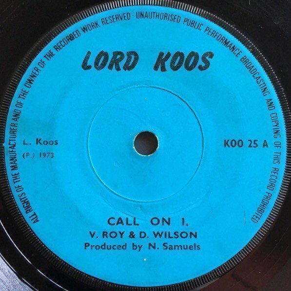 Delroy Wilson - Call On I. / D. J. Special