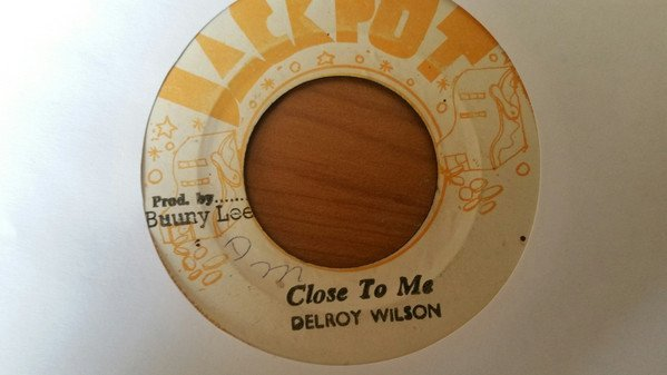 Delroy Wilson - Close To Me