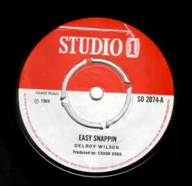 Delroy Wilson - Easy Snappin / Come On
