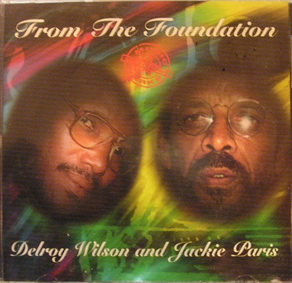 Delroy Wilson - From The Foundation