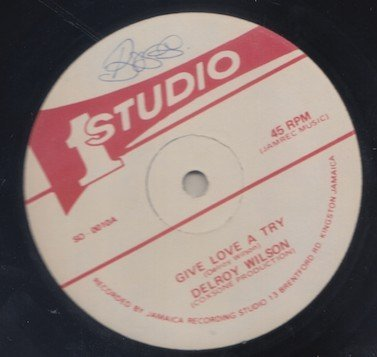 Delroy Wilson - Give Love A Try / Can I Change My Mind
