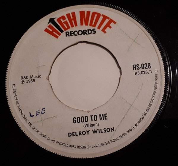 Delroy Wilson - Good To Me / What Do You Want Me To Do