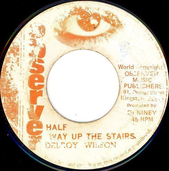 Delroy Wilson - Halfway Up The Stairs / Dub Stairs