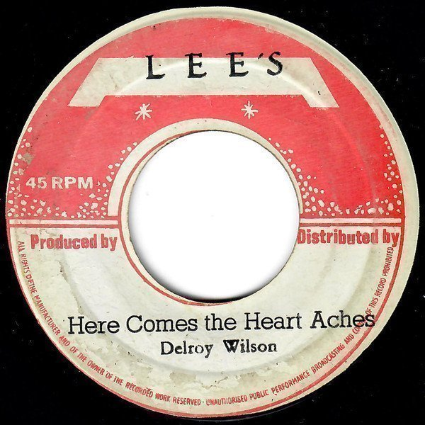 Delroy Wilson - Here Comes The Heart Aches / You