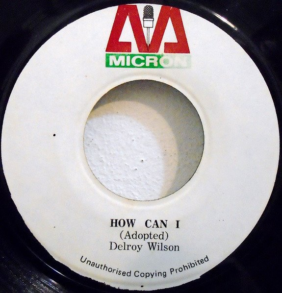 Delroy Wilson - How Can I