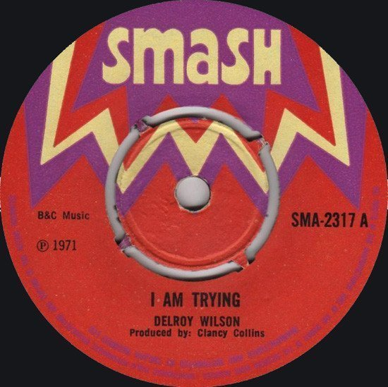 Delroy Wilson - I Am Trying