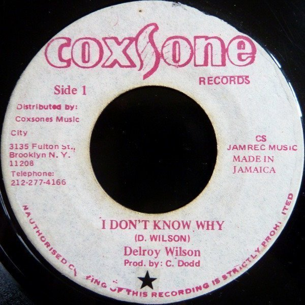 Delroy Wilson - I Dont Know Why