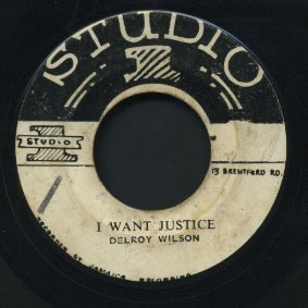 Delroy Wilson - I Want Justice / Low Minded Hypocrite