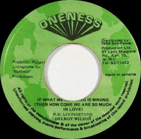 Delroy Wilson - If What We
