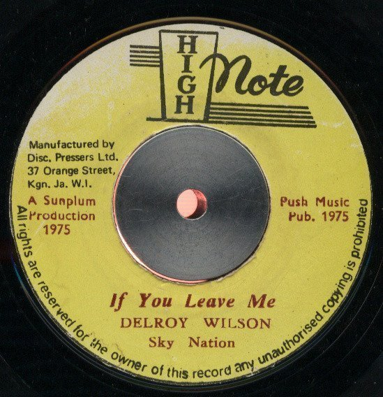 Delroy Wilson - If You Leave Me