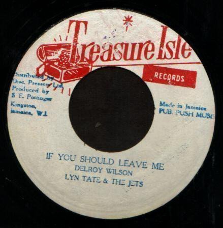 Delroy Wilson - If You Should Leave Me