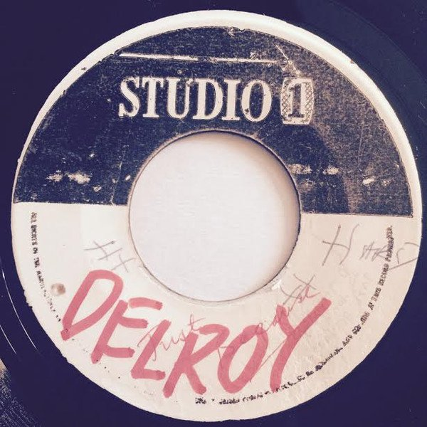 Delroy Wilson - Just Because Of You / I Love You Madly