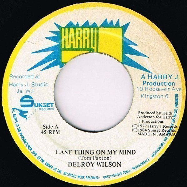 Delroy Wilson - Last Thing On My Mind / Ask The Lonely