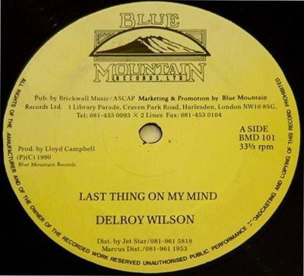 Delroy Wilson - Last Thing On My Mind / More Things