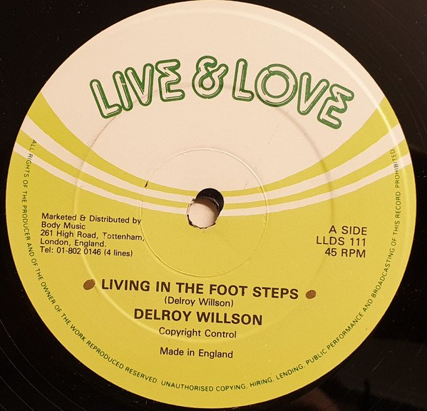 Delroy Wilson - Living In The Foot Steps / So Long Jenny
