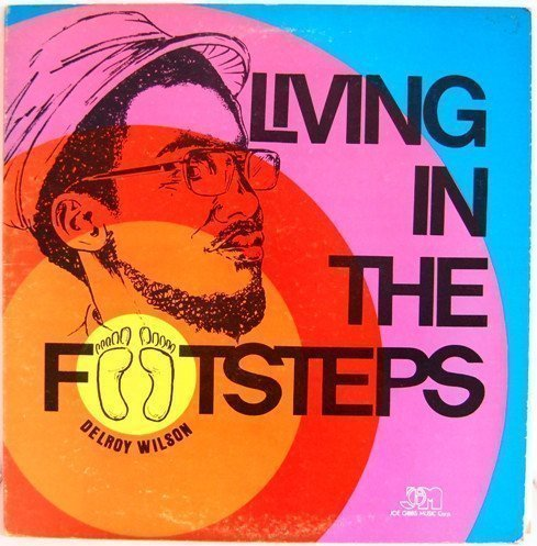 Delroy Wilson - Living In The Footsteps