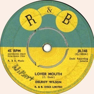 Delroy Wilson - Lover Mouth / Every Mouth Must Be Fed