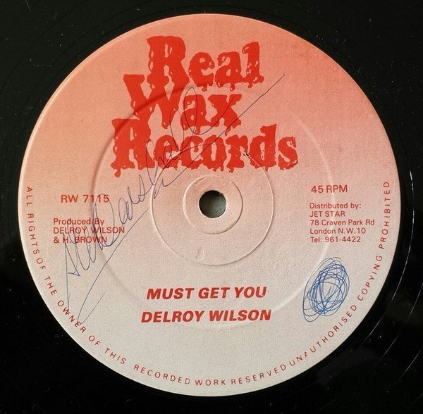 Delroy Wilson - Must Get You/I Just Had You On My Mind