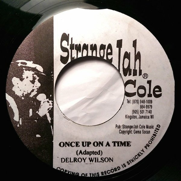 Delroy Wilson - Once Up On A Time / Yeah Yeah Baby