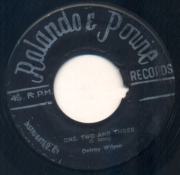 Delroy Wilson - One, Two And Three / Back-Biter