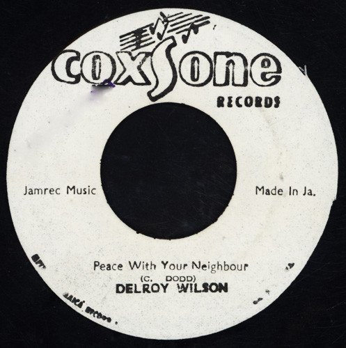 Delroy Wilson - Peace With Your Neighbour