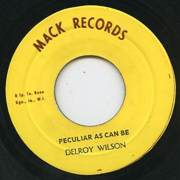 Delroy Wilson - Peculiar As Can Be