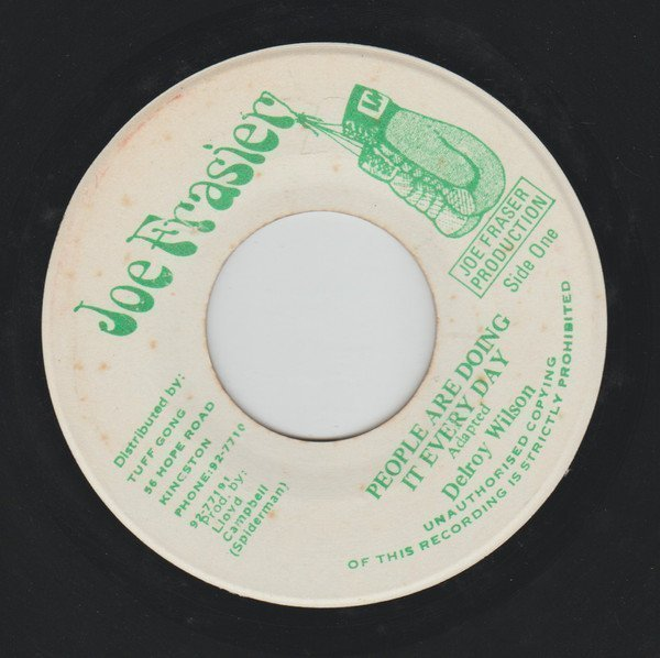 Delroy Wilson - People Are Doing It Every Day