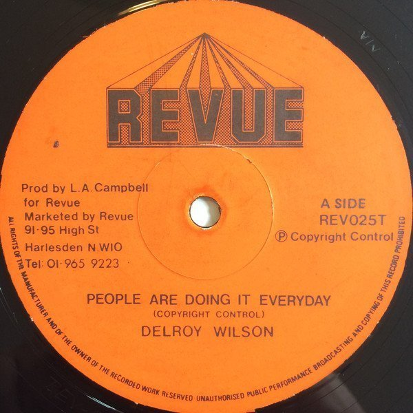 Delroy Wilson - People Are Doing It Everyday / Oh Carol