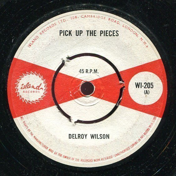 Delroy Wilson - Pick Up The Pieces / Oppression