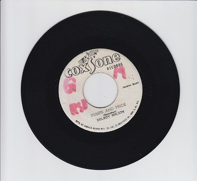 Delroy Wilson - Pumps And Pride / I Feel Good