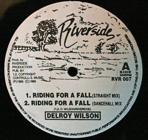 Delroy Wilson - Riding For A Fall