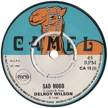 Delroy Wilson - Sad Mood / Give It To Me
