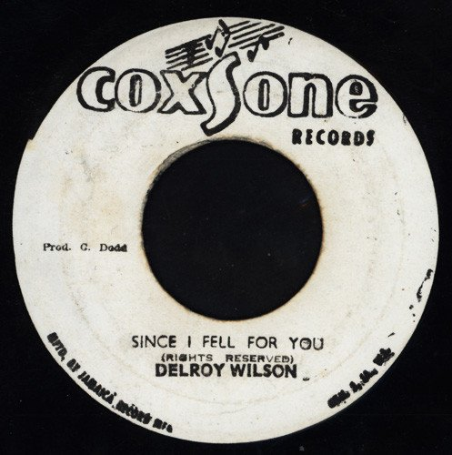 Delroy Wilson - Since I Fell For You