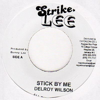 Delroy Wilson - Stick By Me
