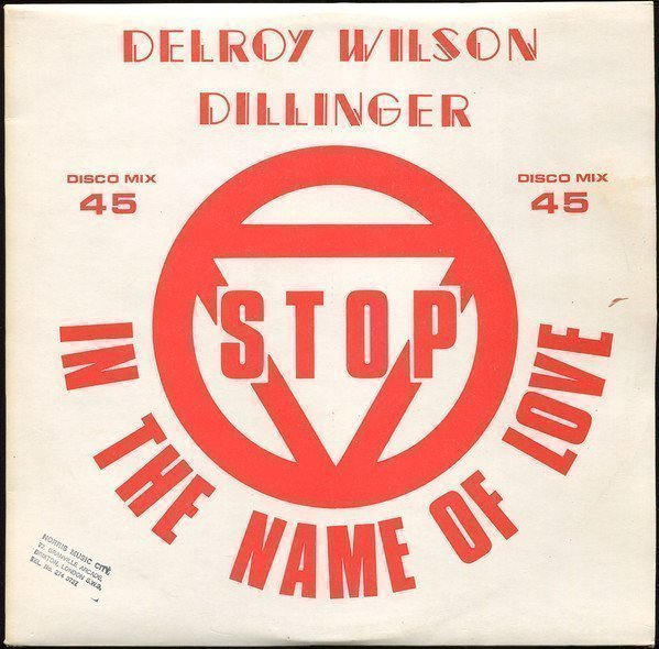 Delroy Wilson - Stop In The Name Of Love
