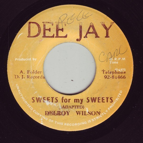 Delroy Wilson - Sweets For My Sweets