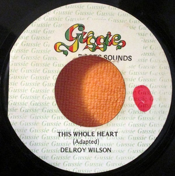 Delroy Wilson - This Whole Heart