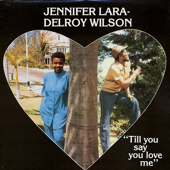 Delroy Wilson - Till You Say You Love Me