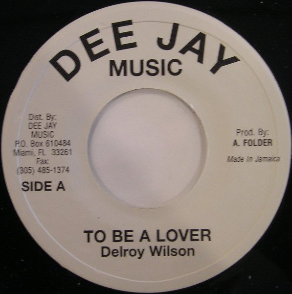 Delroy Wilson - To Be A Lover