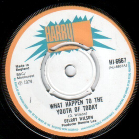 Delroy Wilson - What Happen To The Youth Of Today