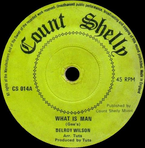 Delroy Wilson - What Is Man / Never Let You Down