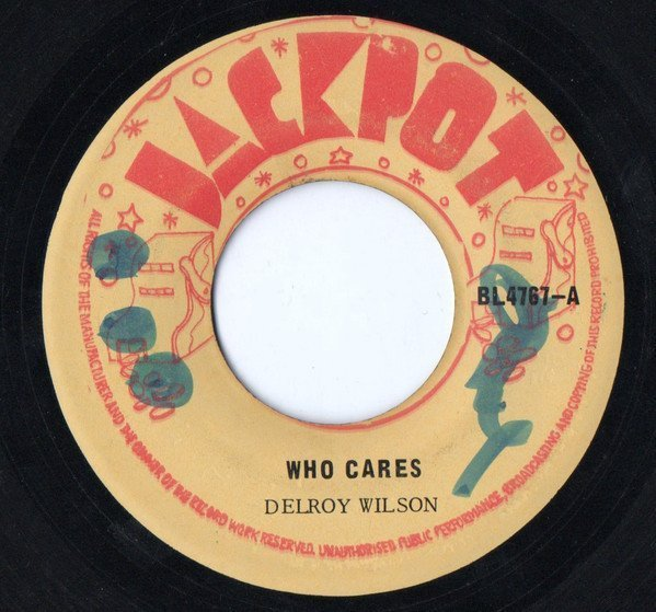 Delroy Wilson - Who Cares