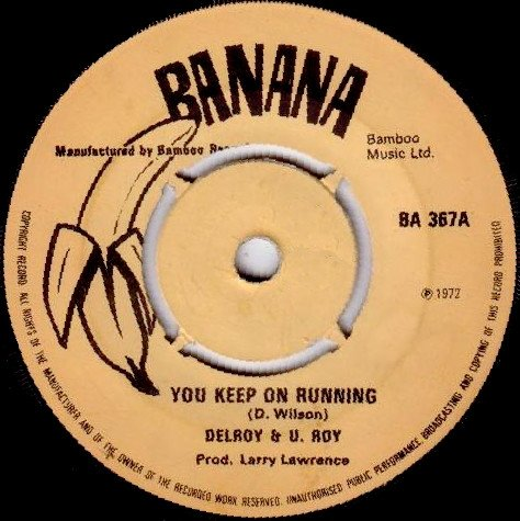 Delroy Wilson - You Keep On Running