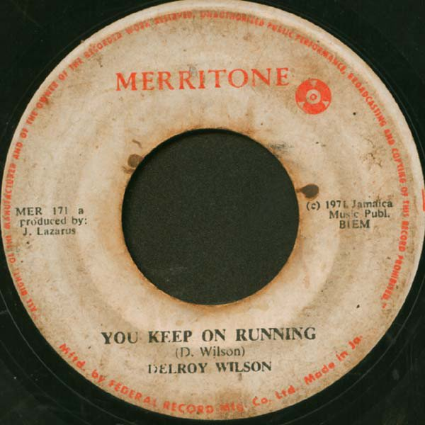 Delroy Wilson - You Keep On Running / Call On Me