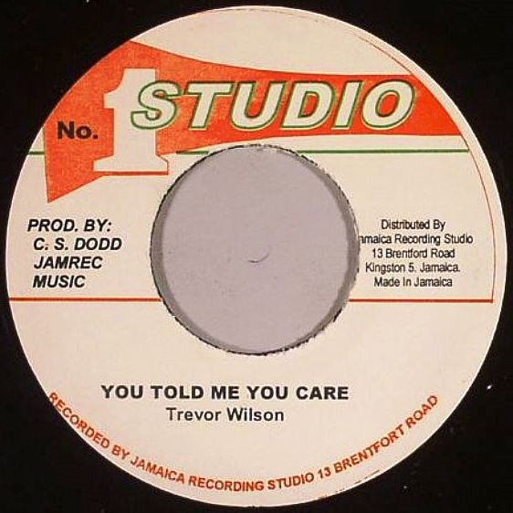Delroy Wilson - You Told Me You Care / Ananias